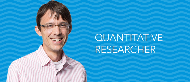 Meet a Quantitative Researcher